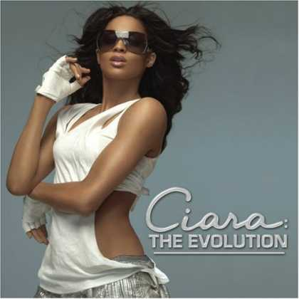 Bestselling Music (2007) - Ciara: The Evolution by Ciara