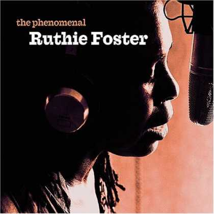 Bestselling Music (2007) - The Phenomenal Ruthie Foster by Ruthie Foster