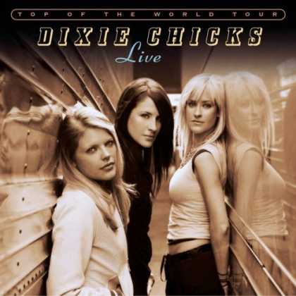 Bestselling Music (2007) - Top of the World Tour by Dixie Chicks