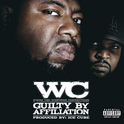 Bestselling Music (2007) - Guilty by Affiliation by WC