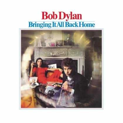 Bestselling Music (2007) - Bringing It All Back Home by Bob Dylan