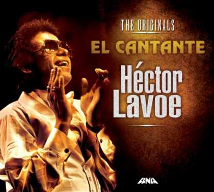 Bestselling Music (2007) - El Cantante: The Originals by Héctor Lavoe