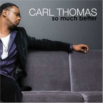 Bestselling Music (2007) - So Much Better by Carl Thomas