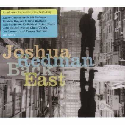 Bestselling Music (2007) - Back East by Joshua Redman Trio
