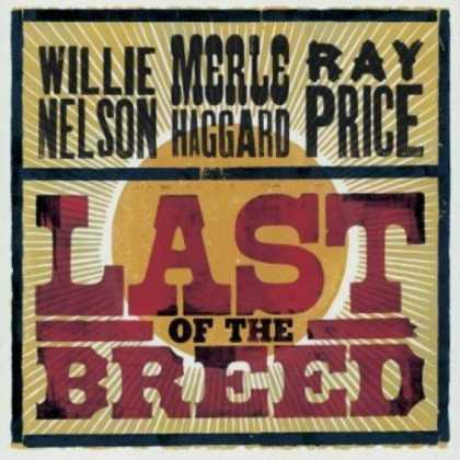 Bestselling Music (2007) - Last of the Breed by Willie Nelson