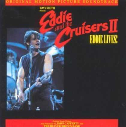 Bestselling Music (2007) - Eddie & the Cruisers 2: Eddie Lives! by John Cafferty & the Beaver Brown Band