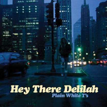 Bestselling Music (2007) - Hey There Delilah by Plain White T's