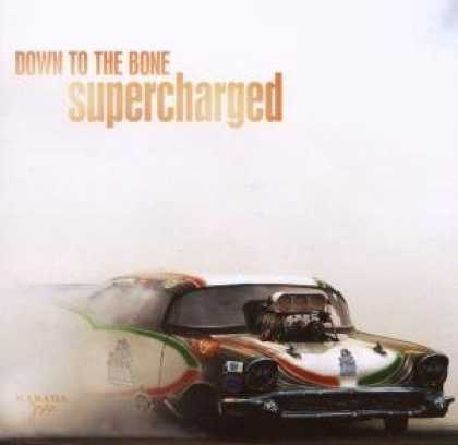 Bestselling Music (2007) - Supercharged by Down to the Bone