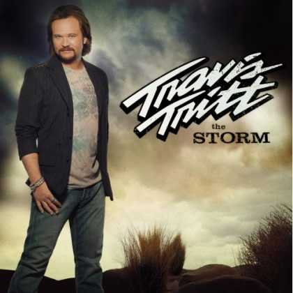 Bestselling Music (2007) - The Storm by Travis Tritt