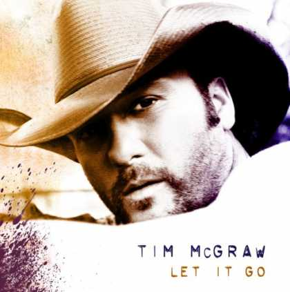 Bestselling Music (2007) - Let It Go by Tim McGraw
