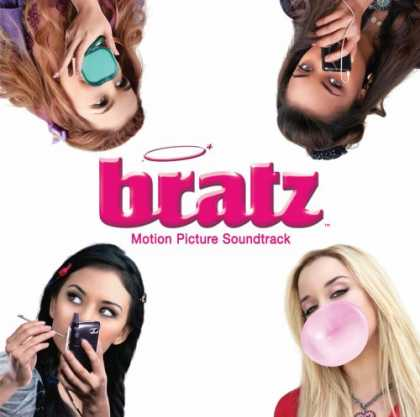 Bestselling Music (2007) - Bratz by Original Soundtrack