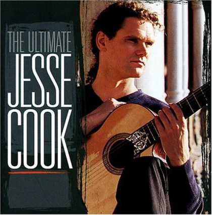 Bestselling Music (2007) - The Ultimate Jesse Cook (2-CD Set) by Jesse Cook