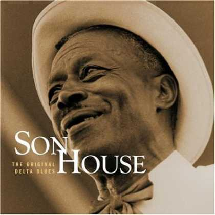 Bestselling Music (2007) - The Original Delta Blues by Son House