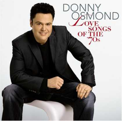 Bestselling Music (2007) - Love Songs of the '70s by Donny Osmond