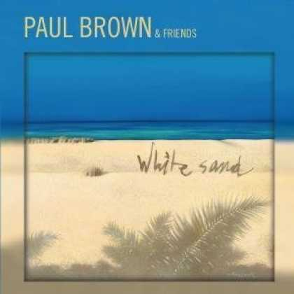 Bestselling Music (2007) - White Sand by Paul Brown