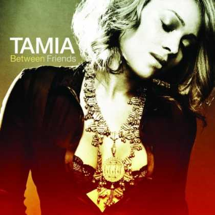 Bestselling Music (2007) - Tamia: Between Friends by Tamia