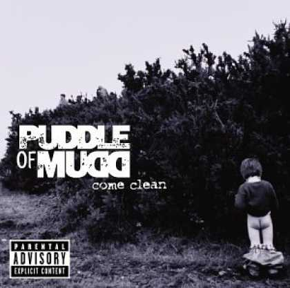 Bestselling Music (2007) - Come Clean by Puddle of Mudd