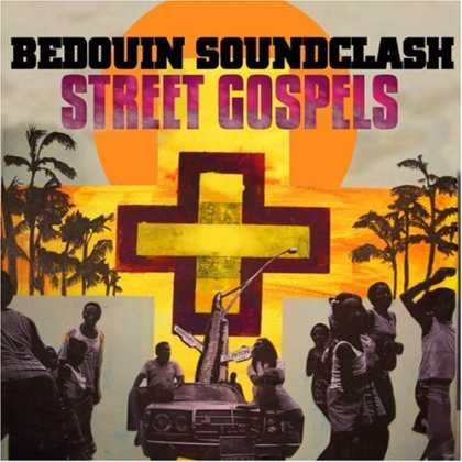 Bestselling Music (2007) - Street Gospels by Bedouin Soundclash