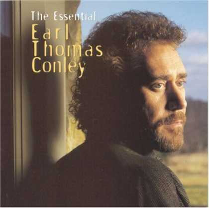Bestselling Music (2007) - The Essential Earl Thomas Conley by Earl Thomas Conley