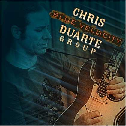 Bestselling Music (2007) - Blue Velocity by Chris Duarte