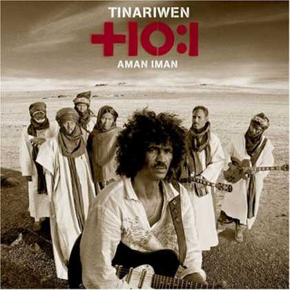 Bestselling Music (2007) - Aman Iman: Water is Life by Tinariwen