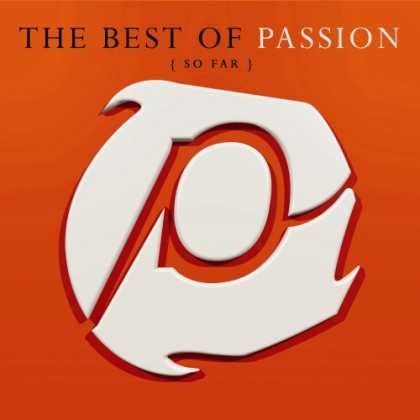 Bestselling Music (2007) - The Best of Passion (So Far) by Passion Worship Band