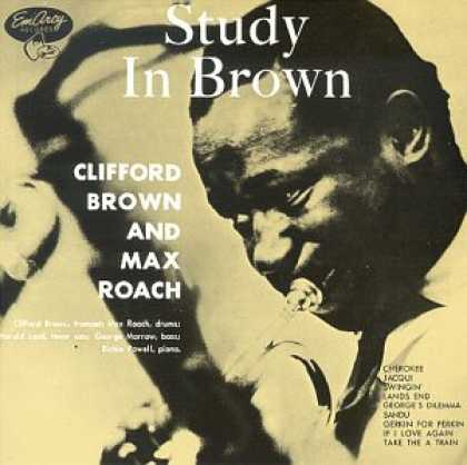 Bestselling Music (2007) - Study in Brown by Clifford Brown
