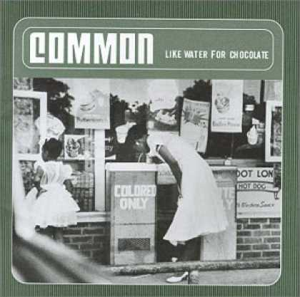 Bestselling Music (2007) - Like Water For Chocolate by Common