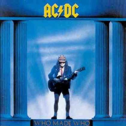 Bestselling Music (2007) - Who Made Who by AC/DC