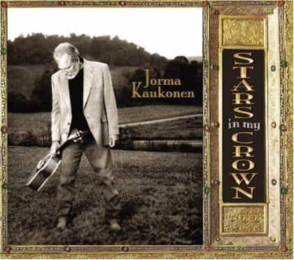 Bestselling Music (2007) - Stars in My Crown by Jorma Kaukonen
