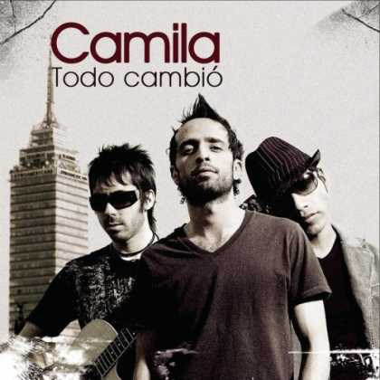 Bestselling Music (2007) - Todo Cambió by Camila