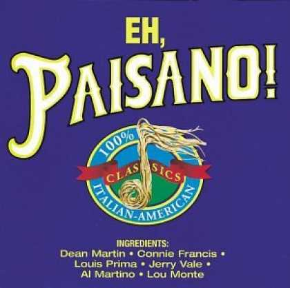 Bestselling Music (2007) - Eh, Paisano! 100% Italian-American Classics by Various Artists