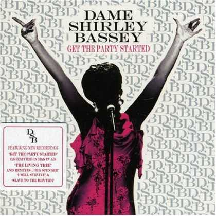 Bestselling Music (2007) - Get The Party Started by Dame Shirley Bassey
