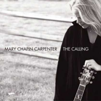 Bestselling Music (2007) - The Calling by Mary Chapin Carpenter