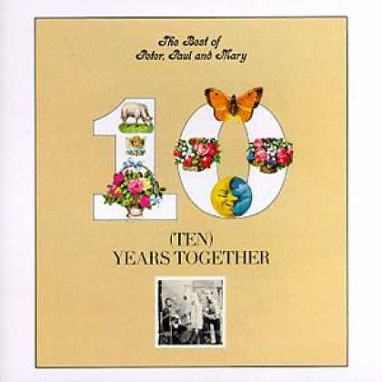 Bestselling Music (2007) - Best Of Peter, Paul & Mary: Ten Years Together by Peter Paul & Mary
