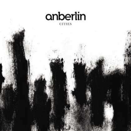 Bestselling Music (2007) - Cities by Anberlin