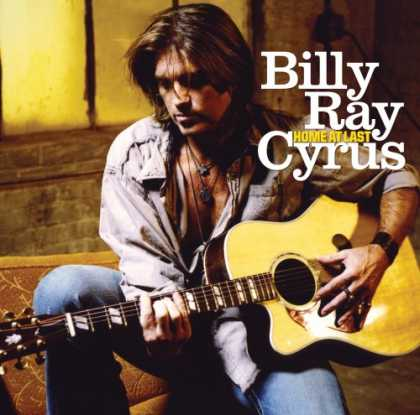 Bestselling Music (2007) - Home At Last by Billy Ray Cyrus
