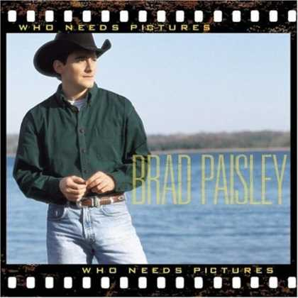 Bestselling Music (2007) - Who Needs Pictures by Brad Paisley