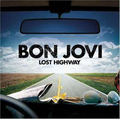 Bestselling Music (2007) - Lost Highway by Bon Jovi