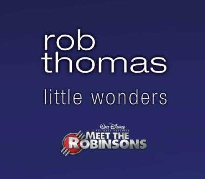 Bestselling Music (2007) - Little Wonders by Rob Thomas