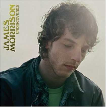 Bestselling Music (2007) - Undiscovered by James Morrison
