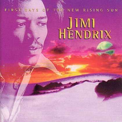 Bestselling Music (2007) - First Rays of the New Rising Sun by Jimi Hendrix