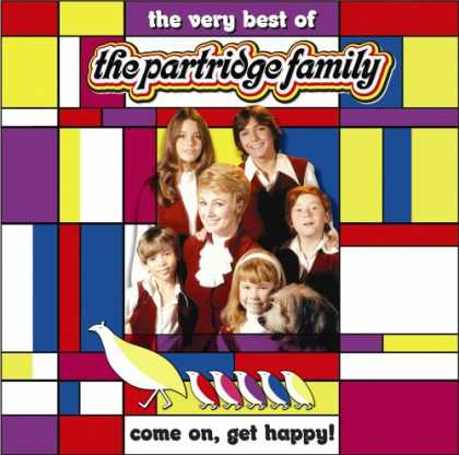Bestselling Music (2007) - Come on Get Happy! The Very Best of the Partridge Family by The Partridge Family