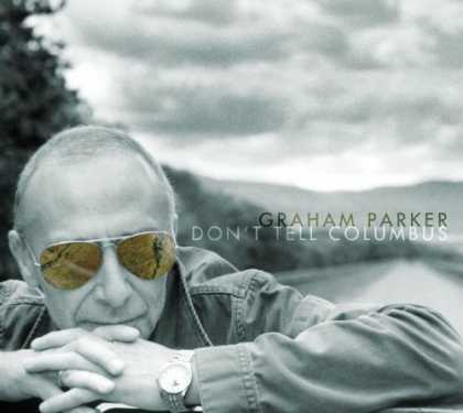 Bestselling Music (2007) - Don't Tell Columbus by Graham Parker