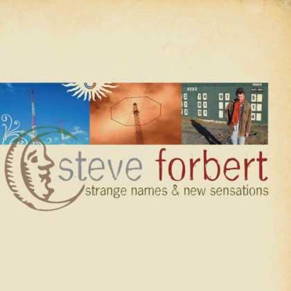 Bestselling Music (2007) - Strange Names and New Sensations by Steve Forbert