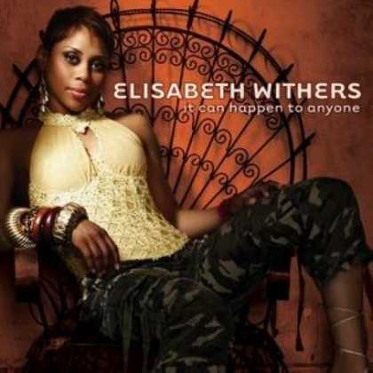 Bestselling Music (2007) - It Can Happen to Anyone by Elisabeth Withers