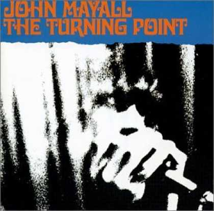 Bestselling Music (2007) - The Turning Point by John Mayall