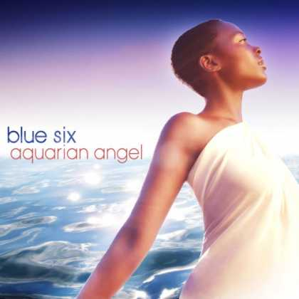 Bestselling Music (2007) - Aquarian Angel by Blue Six