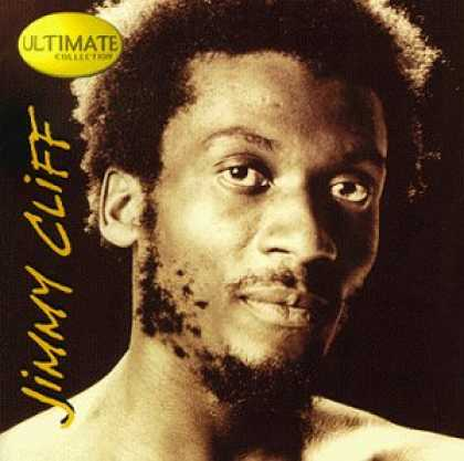 Bestselling Music (2007) - Ultimate Collection by Jimmy Cliff
