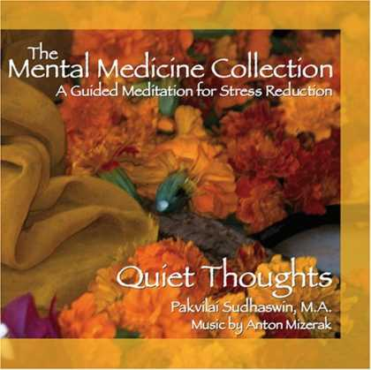 Bestselling Music (2007) - Quiet Thoughts: Guided Meditation for Stress Reduction, helping you to slow down